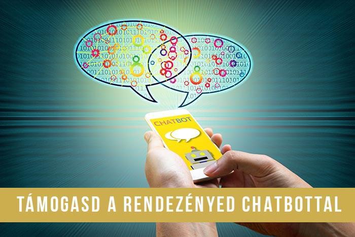 Támogasd a rendezvényed chatbottal