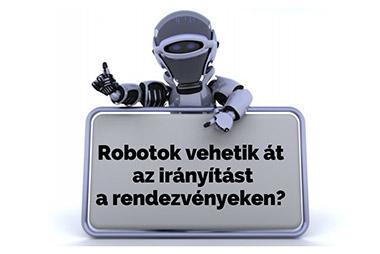 robotok a rendezvényszervezésben