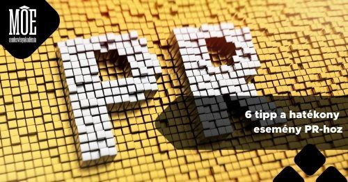 6 tipp a hatékony esemény PR-hoz