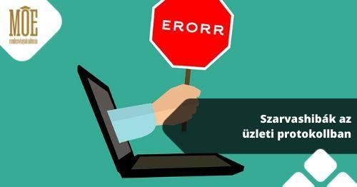 Szarvas hibák az üzleti protokollban