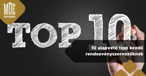 10 alapvető tipp kezdő rendezvényszervezőknek