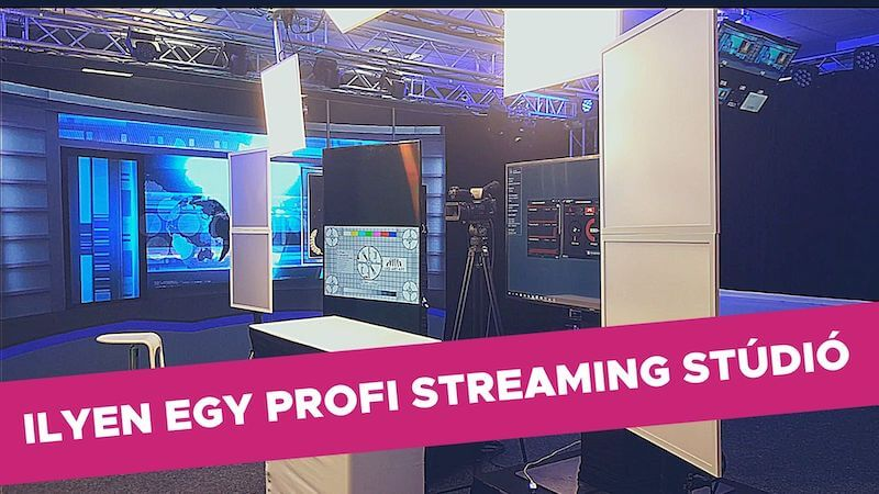 Ilyen egy profi streaming stúdió